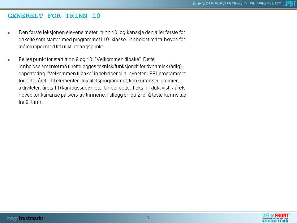 INNHOLDSELEMENTER TRINN 10 – FRI-PERM PÅ NETT 3 10/1