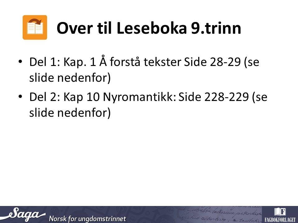 Over til Leseboka 9.trinn Del 1: Kap.