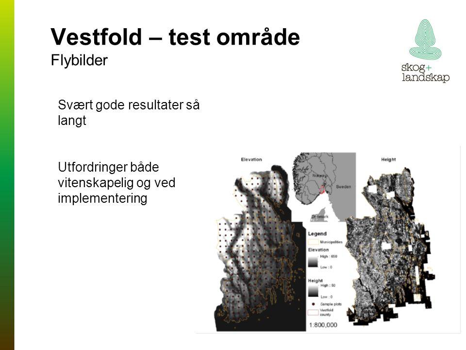 Vestfold – test område Flybilder Svært gode resultater så langt Utfordringer både vitenskapelig og ved implementering