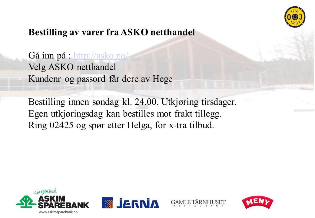 Bestilling av varer fra ASKO netthandel Gå inn på : http://asko.no/http://asko.no/ Velg ASKO netthandel Kundenr og passord får dere av Hege Bestilling innen søndag kl.