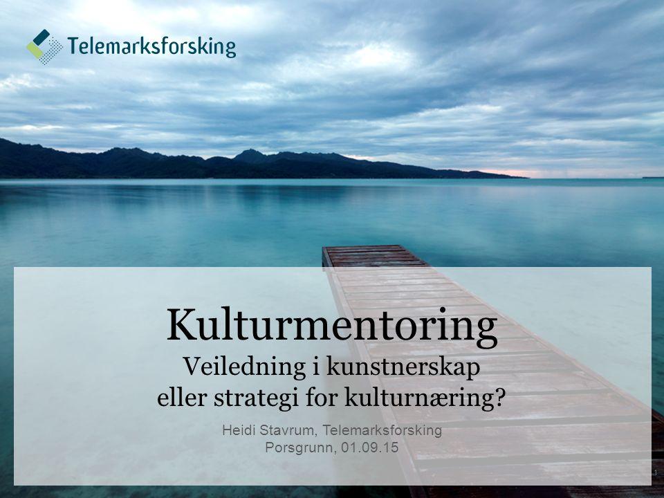 Kulturmentoring Veiledning i kunstnerskap eller strategi for kulturnæring.