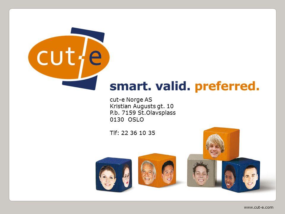 www.cut-e.com Final slide cut-e Norge AS Kristian Augusts gt. 10 P.b. 7159 St.Olavsplass 0130 OSLO Tlf: 22 36 10 35