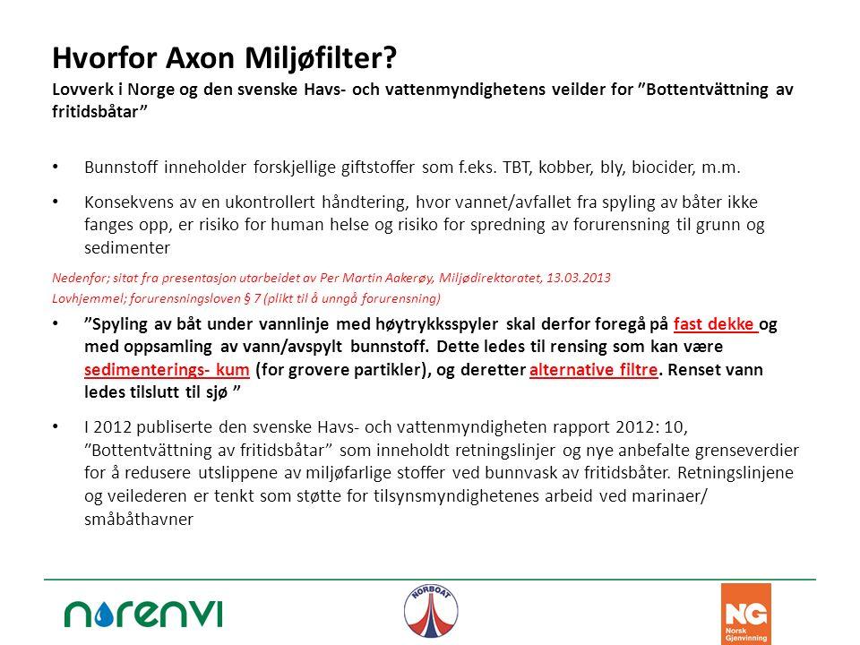 """Hvorfor Axon Miljøfilter? Lovverk i Norge og den svenske Havs- och vattenmyndighetens veilder for ″Bottentvättning av fritidsbåtar"""" Bunnstoff innehold"""