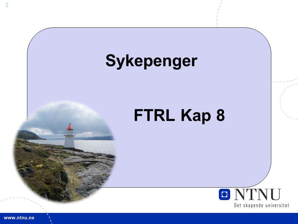 2 Sykepenger FTRL Kap 8