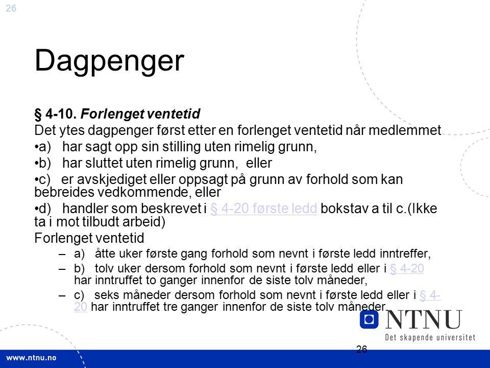 26 Dagpenger § 4-10.