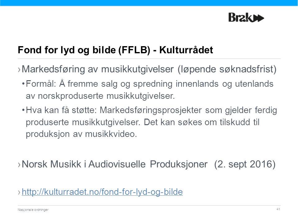 41 ›Markedsføring av musikkutgivelser (løpende søknadsfrist) Formål: Å fremme salg og spredning innenlands og utenlands av norskproduserte musikkutgivelser.