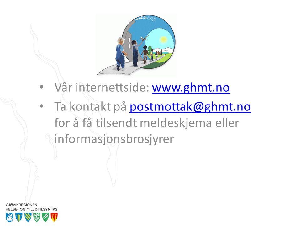 Vår internettside: www.ghmt.nowww.ghmt.no Ta kontakt på postmottak@ghmt.no for å få tilsendt meldeskjema eller informasjonsbrosjyrerpostmottak@ghmt.no