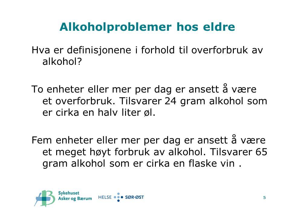 6 Alkoholavhengighet hos eldre  Tall fra USA og Australia tyder på at blant pasienter 65 år og eldre er det mellom 2 og 4 % som er alkoholavhengige  Tall fra USA tyder på at blant pasienter 65 år og eldre er det 0.2% som er avhengige av illegale rusmidler.