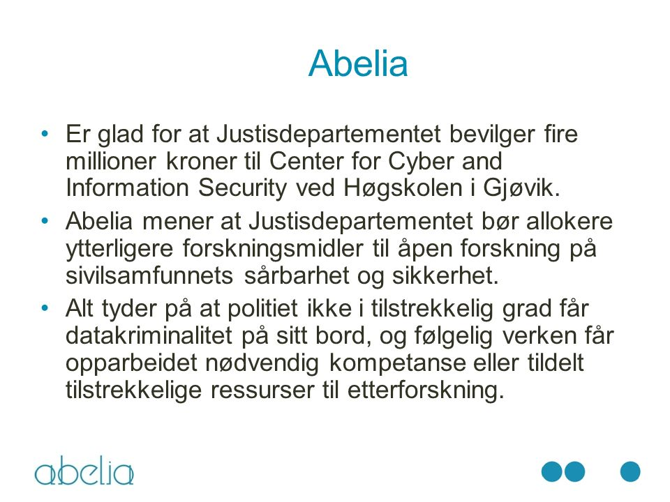 Abelia Er glad for at Justisdepartementet bevilger fire millioner kroner til Center for Cyber and Information Security ved Høgskolen i Gjøvik.