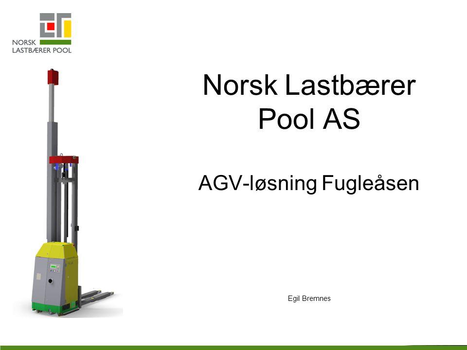 Norsk Lastbærer Pool AS AGV-løsning Fugleåsen Egil Bremnes