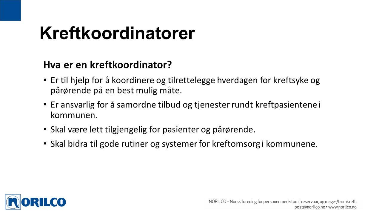 Kreftkoordinatorer Hva er en kreftkoordinator.