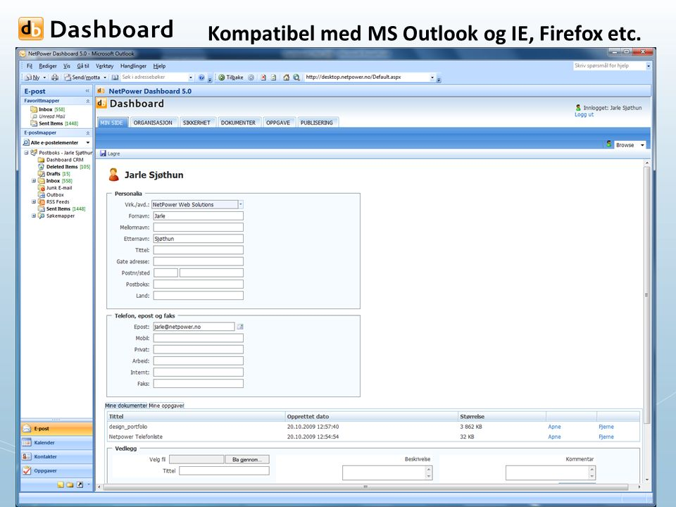 Kompatibel med MS Outlook og IE, Firefox etc.