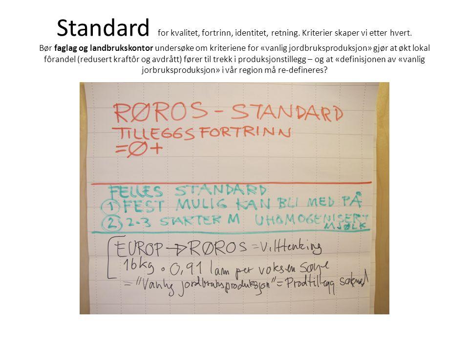 Standard for kvalitet, fortrinn, identitet, retning.