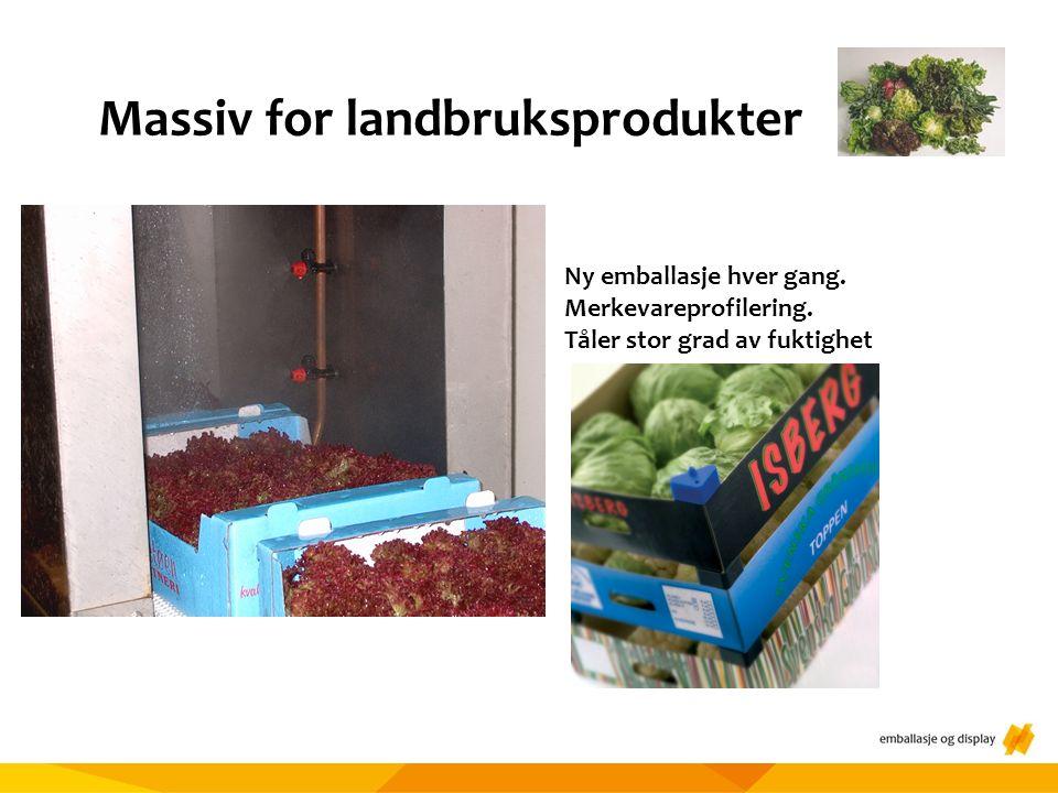 Massiv for landbruksprodukter Ny emballasje hver gang.
