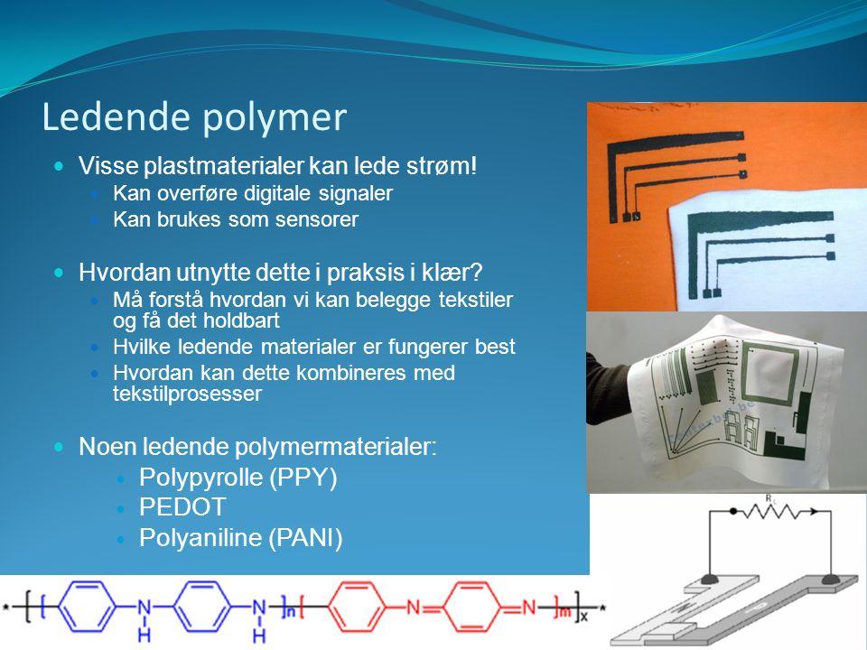 StatoilHydro's Helse og Arbeidsmiljø samling 14-15 oktober 2008 Ledende polymer Visse plastmaterialer kan lede strøm! Kan overføre digitale signaler K