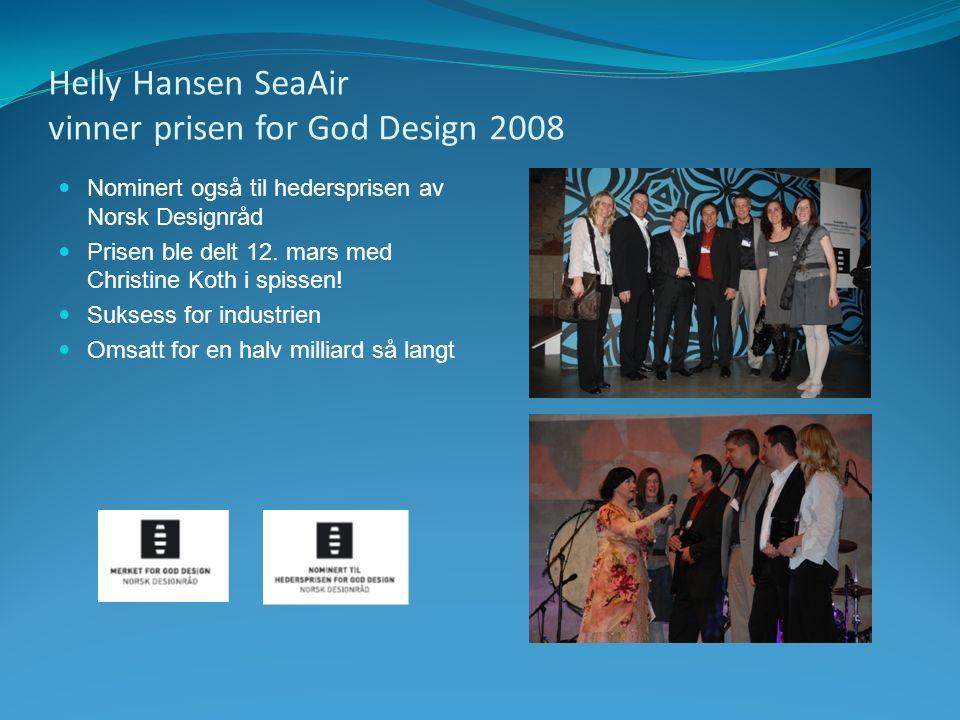Helly Hansen SeaAir vinner prisen for God Design 2008 Nominert også til hedersprisen av Norsk Designråd Prisen ble delt 12. mars med Christine Koth i