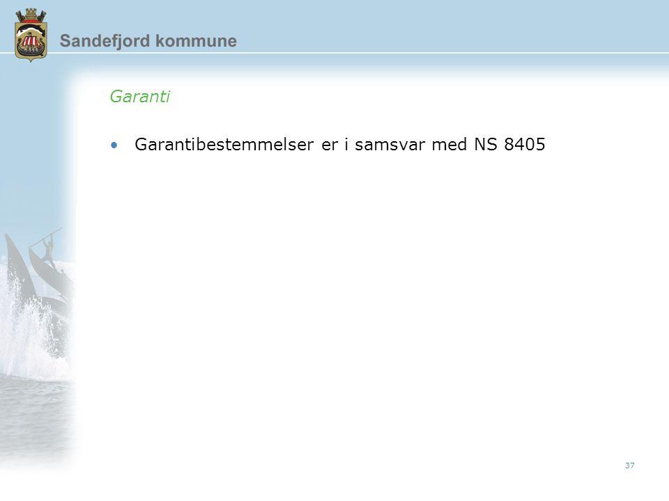 37 Garanti Garantibestemmelser er i samsvar med NS 8405