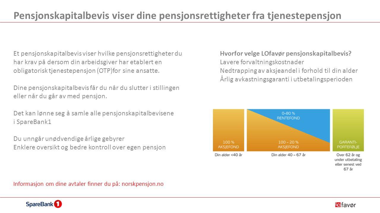 Pensjonskapitalbevis viser dine pensjonsrettigheter fra tjenestepensjon Et pensjonskapitalbevis viser hvilke pensjonsrettigheter du har krav på dersom din arbeidsgiver har etablert en obligatorisk tjenestepensjon (OTP)for sine ansatte.