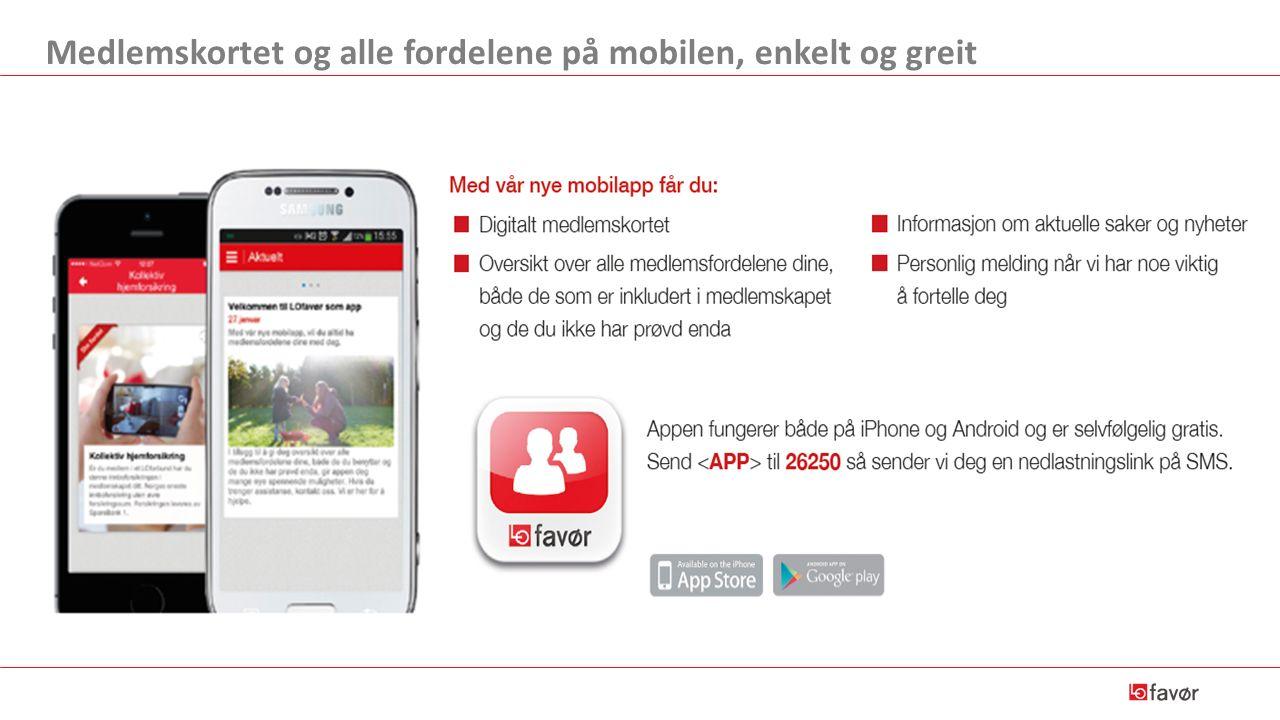 Medlemskortet og alle fordelene på mobilen, enkelt og greit