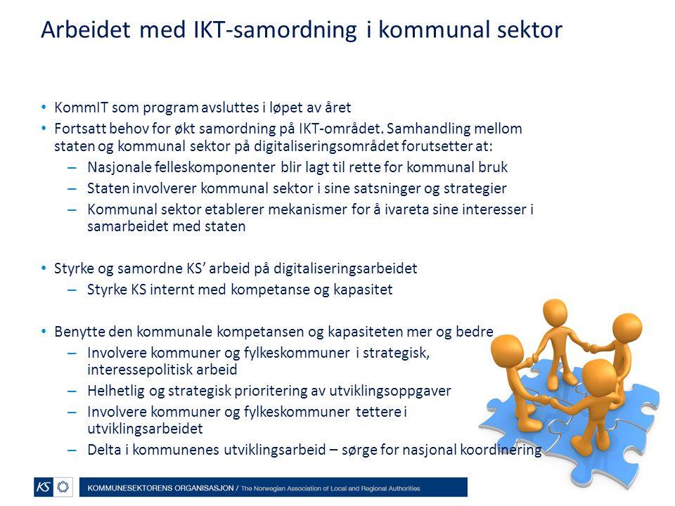 Arbeidet med IKT-samordning i kommunal sektor KommIT som program avsluttes i løpet av året Fortsatt behov for økt samordning på IKT-området.