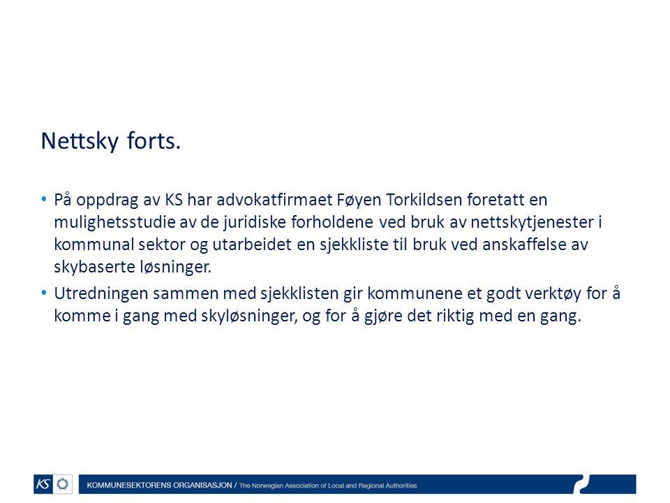 Nettsky forts. På oppdrag av KS har advokatfirmaet Føyen Torkildsen foretatt en mulighetsstudie av de juridiske forholdene ved bruk av nettskytjeneste