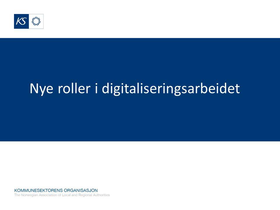 Nye roller i digitaliseringsarbeidet