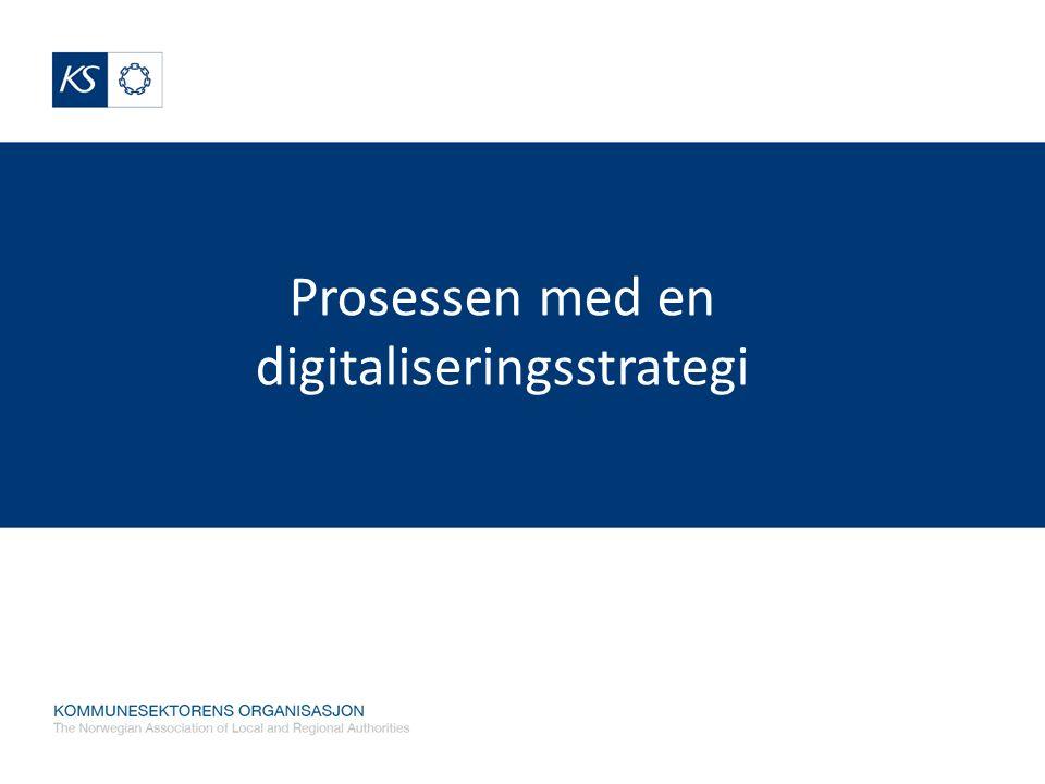 Prosessen med en digitaliseringsstrategi