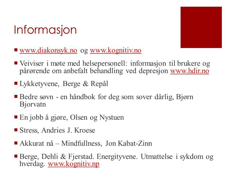 Informasjon  www.diakonsyk.no og www.kognitiv.no www.diakonsyk.nowww.kognitiv.no  Veiviser i møte med helsepersonell: informasjon til brukere og pår