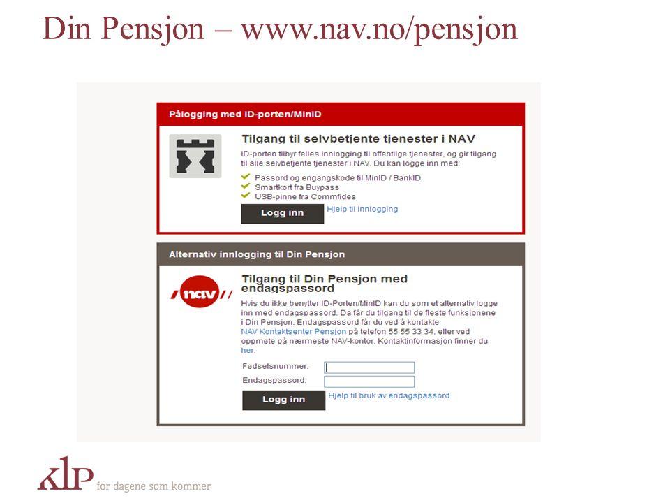 Din Pensjon – www.nav.no/pensjon