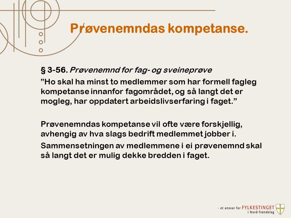 Prøvenemndas kompetanse. § 3-56.