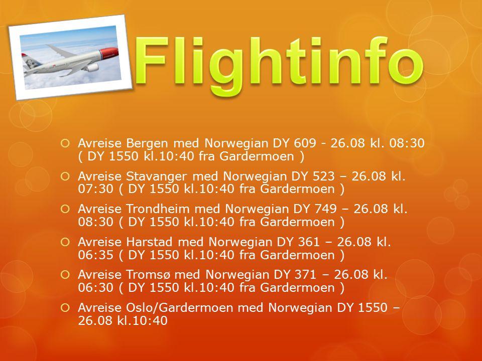  Avreise Bergen med Norwegian DY 609 - 26.08 kl.