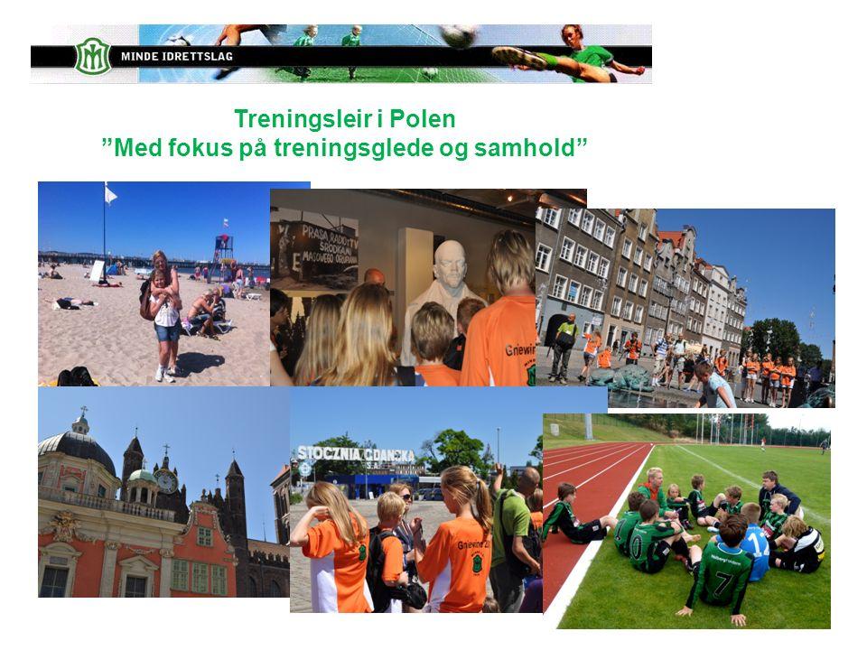 Treningsleir i Polen Med fokus på treningsglede og samhold