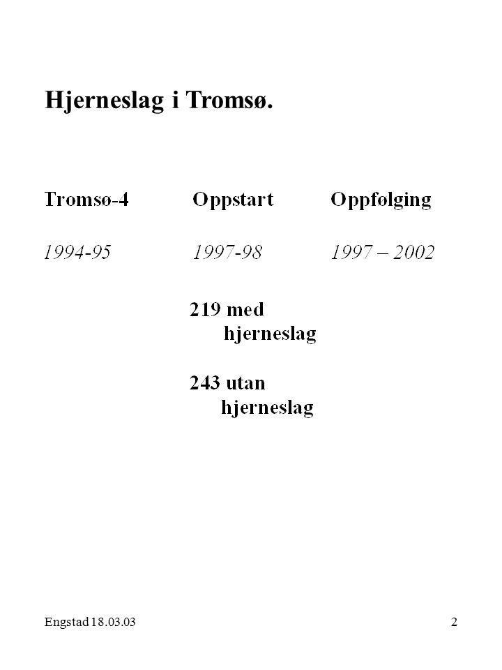 Engstad 18.03.032 Hjerneslag i Tromsø.