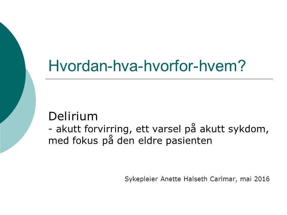 Hva er delirium.