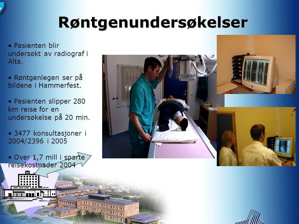Røntgenundersøkelser Pasienten blir undersøkt av radiograf i Alta.