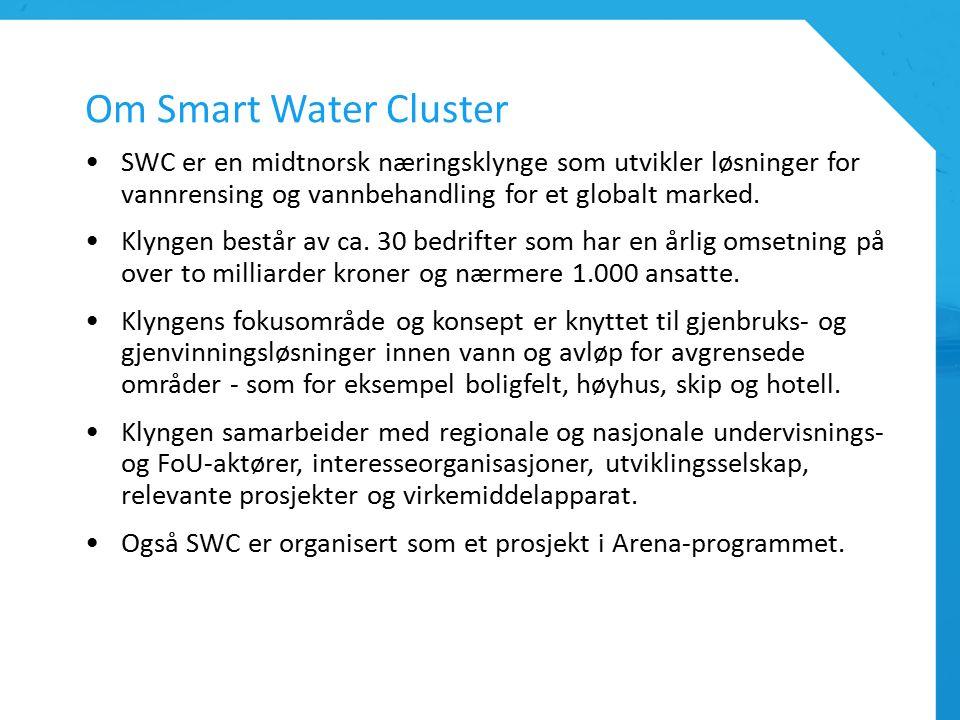Om Smart Water Cluster SWC er en midtnorsk næringsklynge som utvikler løsninger for vannrensing og vannbehandling for et globalt marked.