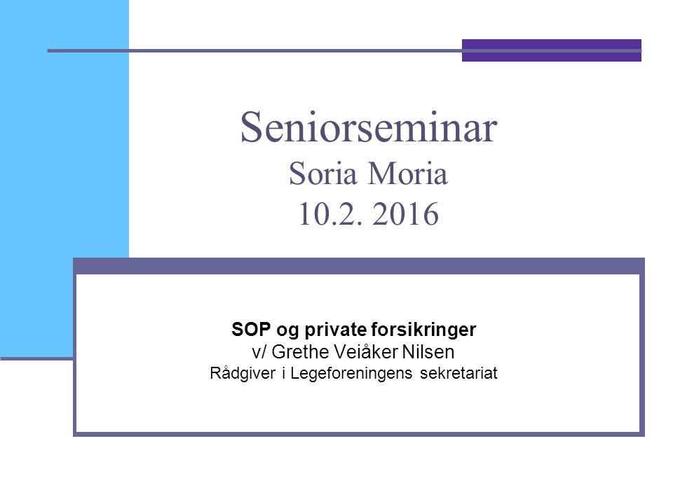 Seniorseminar Soria Moria 10.2.