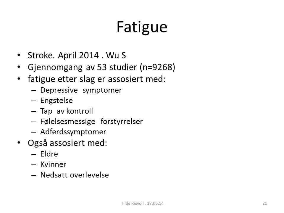 Fatigue Stroke. April 2014.