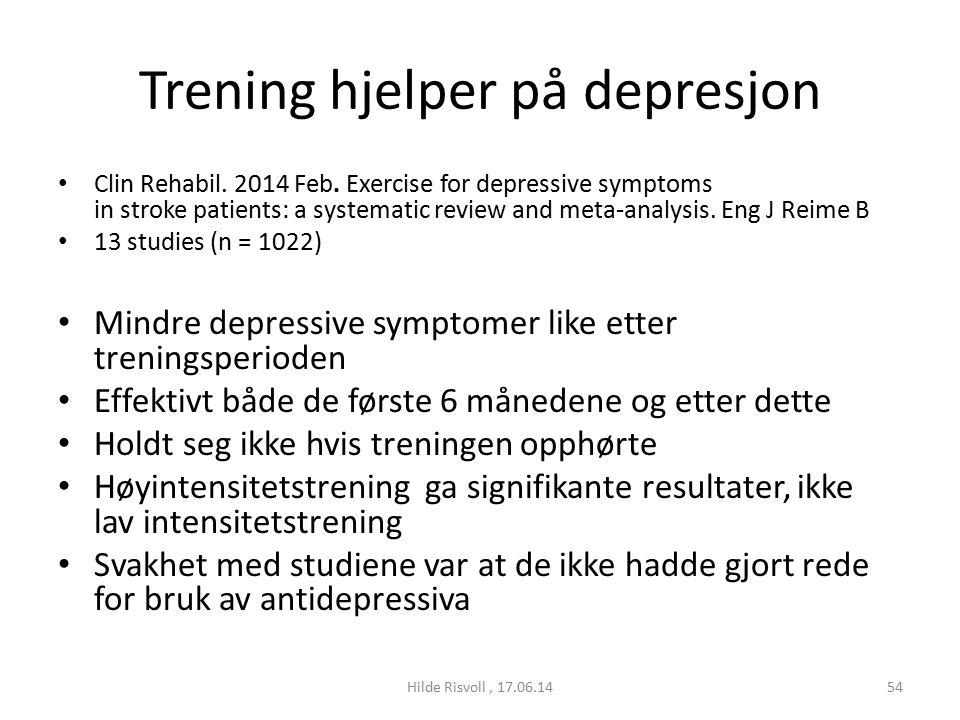 Trening hjelper på depresjon Clin Rehabil. 2014 Feb.