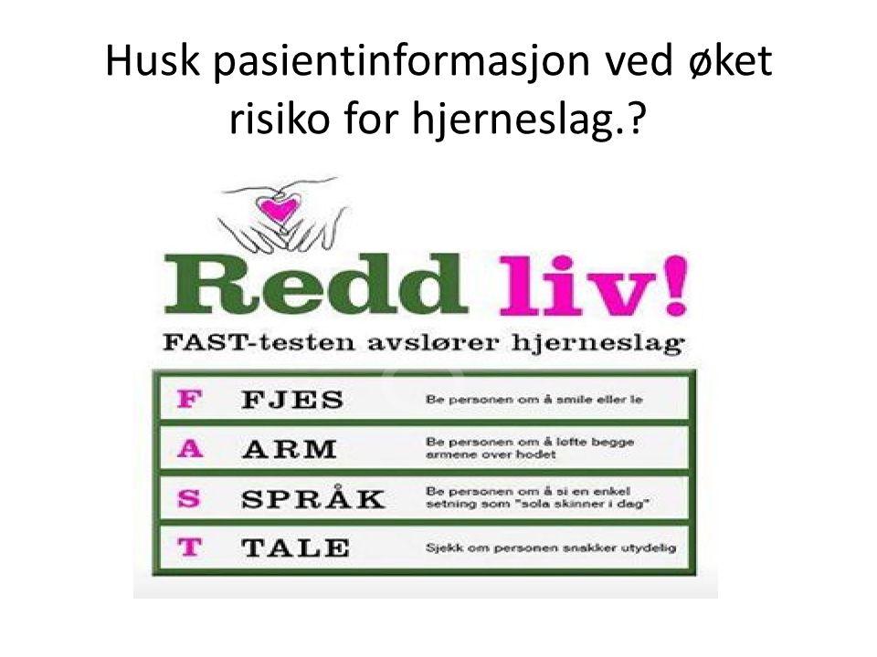 Husk pasientinformasjon ved øket risiko for hjerneslag.?