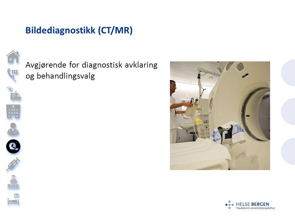 Bildediagnostikk (CT/MR) Avgjørende for diagnostisk avklaring og behandlingsvalg