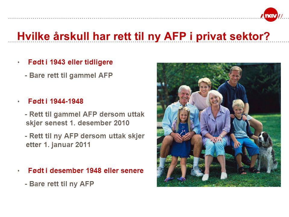 Hvilke årskull har rett til ny AFP i privat sektor.