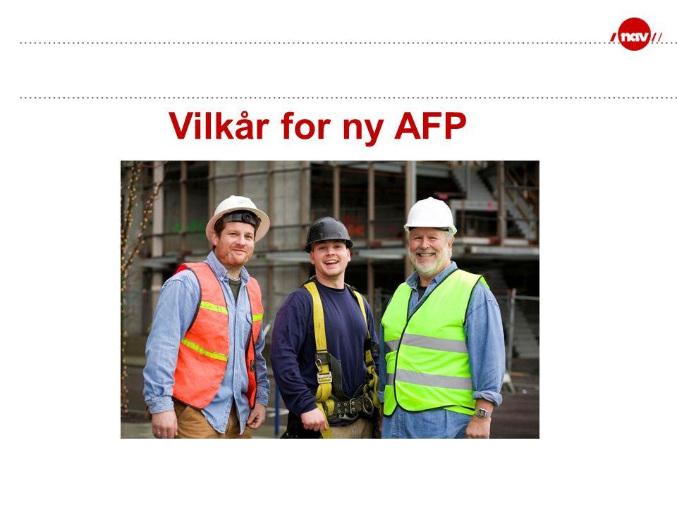 Vilkår for ny AFP