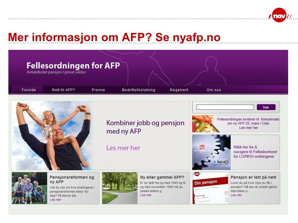 Mer informasjon om AFP Se nyafp.no