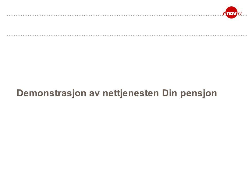 Demonstrasjon av nettjenesten Din pensjon