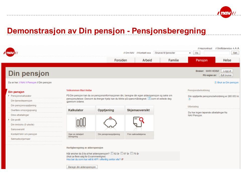 Demonstrasjon av Din pensjon - Pensjonsberegning