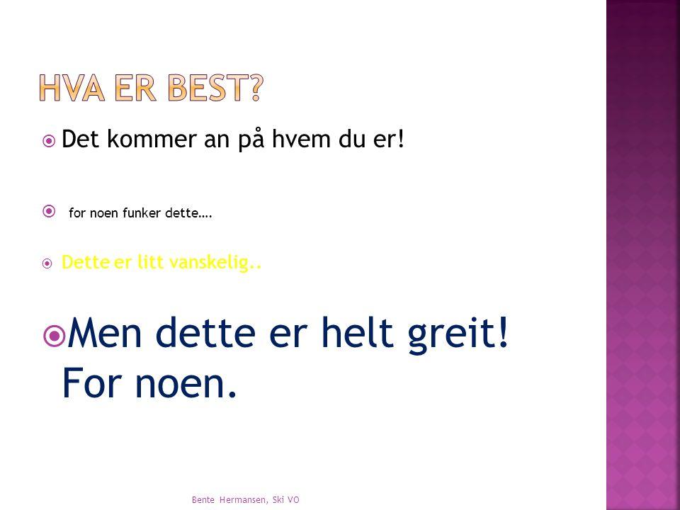  Da går det kanskje an å lese … Bente Hermansen, Ski VO