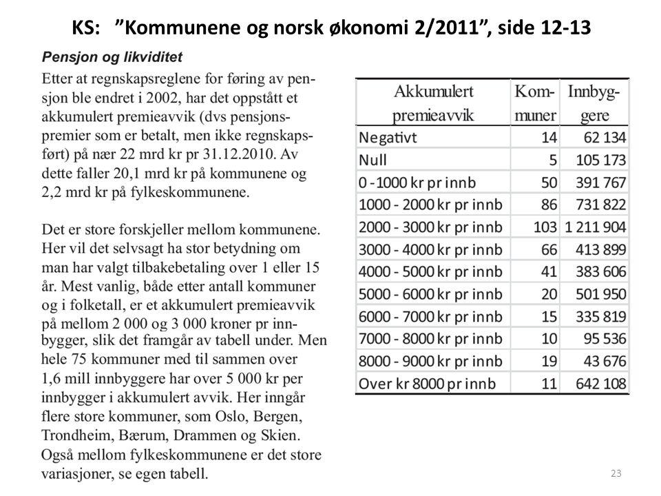 KS: Kommunene og norsk økonomi 2/2011 , side 12-13 23