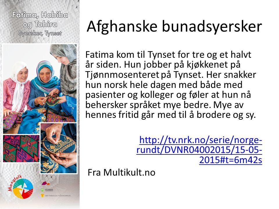 Afghanske bunadsyersker Fatima kom til Tynset for tre og et halvt år siden.