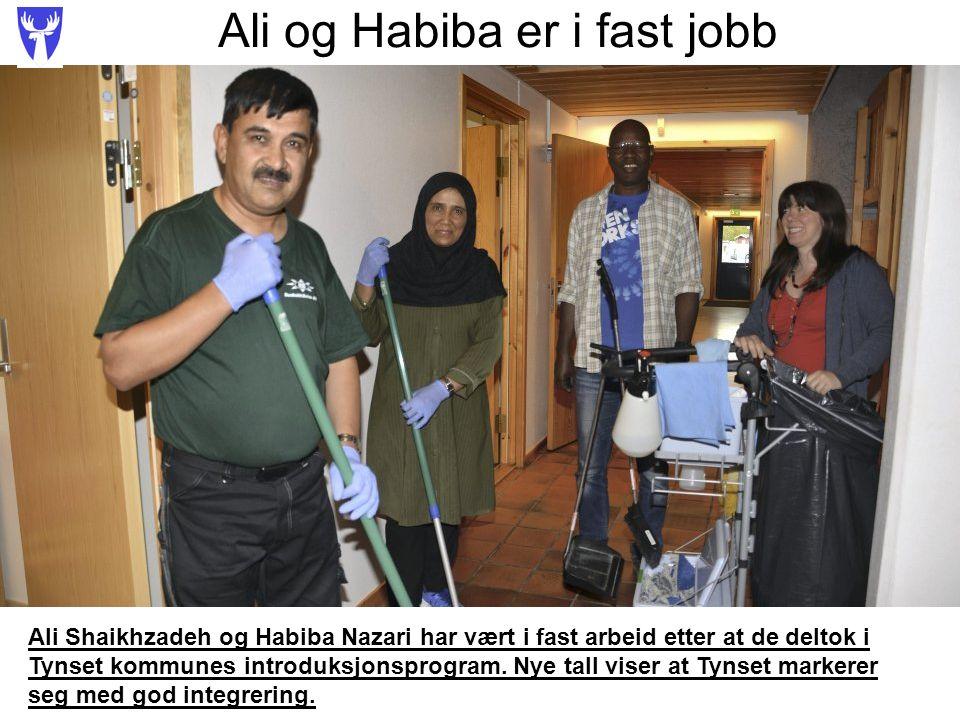 Ali og Habiba er i fast jobb Ali Shaikhzadeh og Habiba Nazari har vært i fast arbeid etter at de deltok i Tynset kommunes introduksjonsprogram.